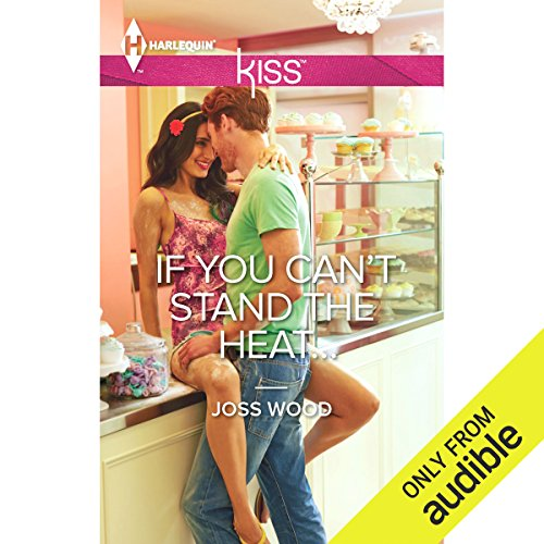 If You Can't Stand the Heat... audiobook cover art
