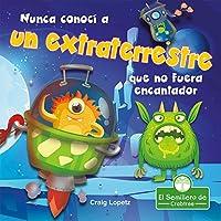 Nunca conocí a un extraterrestre que no fuera encantador (Leo Y Rimo)