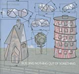 Building Nothing Out Of Something (CD)