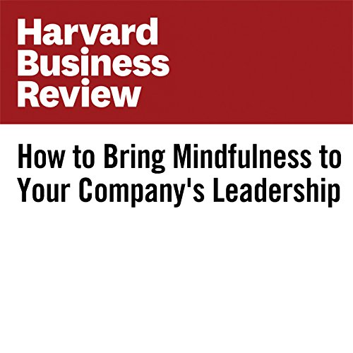 How to Bring Mindfulness to Your Company's Leadership audiobook cover art