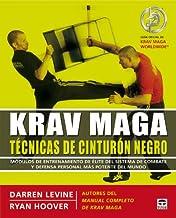 Krav Maga tecnicas de cinturon negro / Black belt Krav Maga: Modulos de entrenamiento de elite del sistema de combate y de...