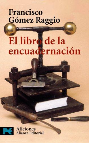 El libro de la encuadernación (El libro de bolsillo - Varios)