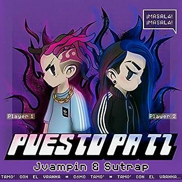 Puesto Pa' Ti (feat. Jvampin)