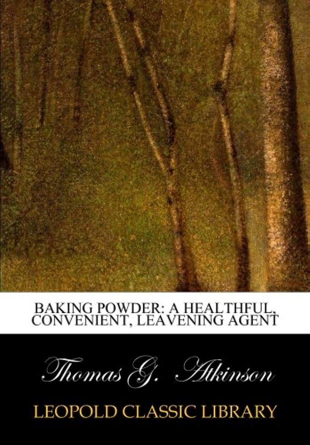 血学校教育スマートBaking Powder: A Healthful, Convenient, Leavening Agent