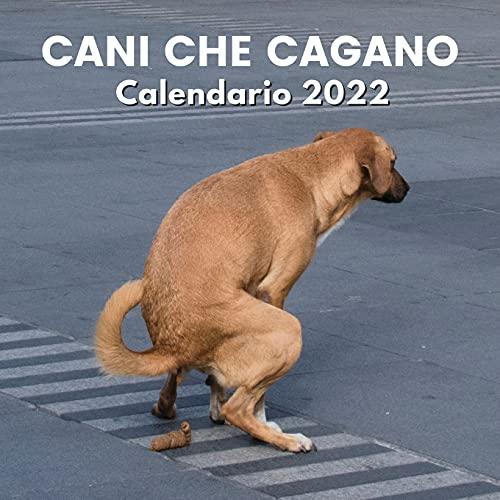 Cani Che Cagano Calendario 2022: Regali Divertenti   Cani Che Fanno La Cacca