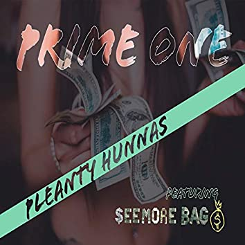 Pleanty Hunnas (feat. SeeMore Bags)