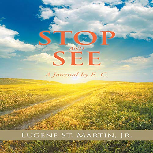 Stop and See: A Journal by E. C. audiobook cover art