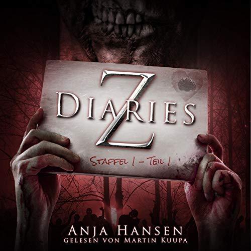 Z Diaries. Staffel 1 - Teil 1 Titelbild
