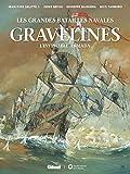 Gravelines - L'Invincible Armada