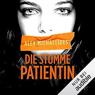 Die stumme Patientin                   Autor:                                                                                                                                 Alex Michaelides                               Sprecher:                                                                                                                                 Uve Teschner                      Spieldauer: 9 Std. und 42 Min.     321 Bewertungen     Gesamt 4,4