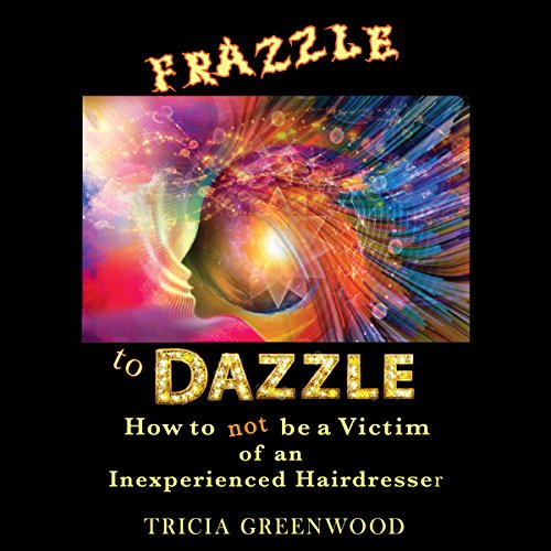 Frazzle to Dazzle audiobook cover art