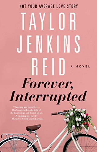 Forever, Interrupted: A Novel (English Edition) eBook: Reid, Taylor Jenkins: Amazon.es: Tienda Kindle
