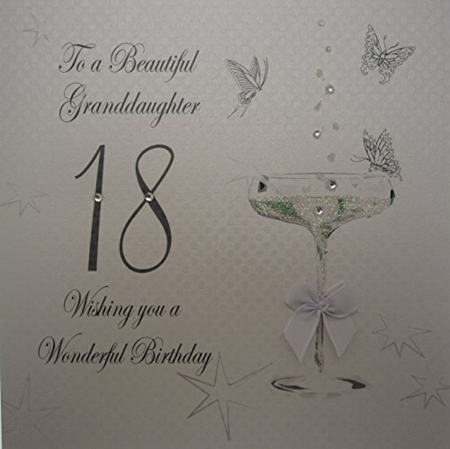 Witte katoenen kaarten naar een mooie kleindochter 18, handgemaakte 18e verjaardagskaart (Coupe Glass)