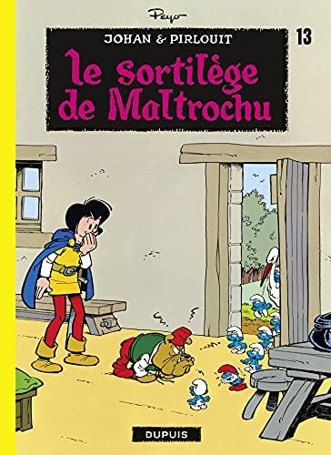 Johan et Pirlouit - Tome 13 - Le Sortilège de Maltrochu