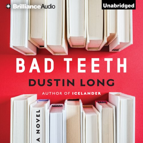 Bad Teeth audiobook cover art