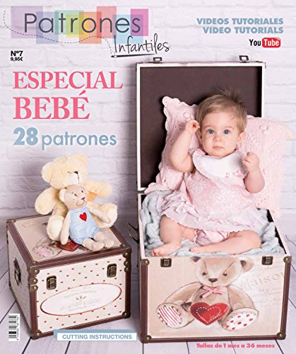 Revista patrones de costura infantil, nº 7. Especial bebé, 28 modelos de patrones, Tallas de 1 mes a 36 meses. Tutoriales en vídeo(Youtube). Cutting instructions.
