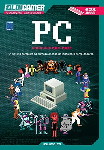Dossiê OLD!Gamer Volume 20: PC 1981-1989