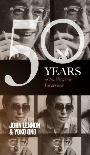John Lennon and Yoko Ono: The Playboy Interview (50 Years of the Playboy Interview) (English Edition)の詳細を見る