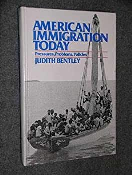 Hardcover American Immigration Today Book