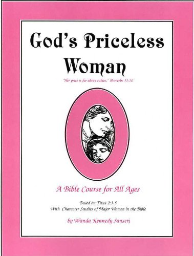 Gods Priceless Woman A Bible Course For All Ages