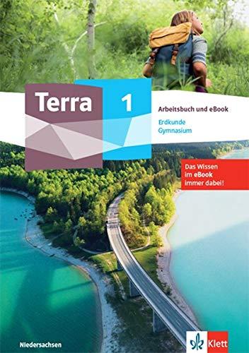 Terra Erdkunde 5. Ausgabe Niedersachsen Gymnasium: Arbeitsbuch mit digitalem Wissensspeicher Klasse 5 (TERRA Erdkunde. Ausgabe für Niedersachsen Gymnasium ab 2021)