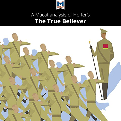A Macat Analysis of Eric Hoffer's The True Believer: Thoughts on the Nature of Mass Movements audiobook cover art