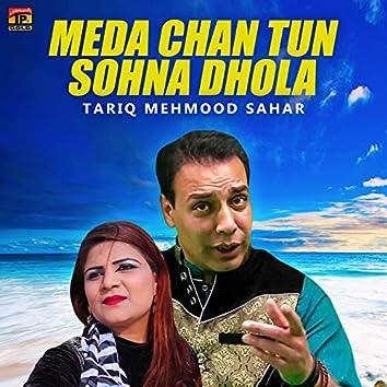 Meda Chan Tun Sohna Dhola - Single