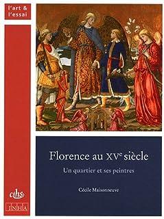 FLORENCE AU XVE SIECLE