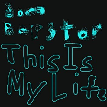 This is My Life - Single