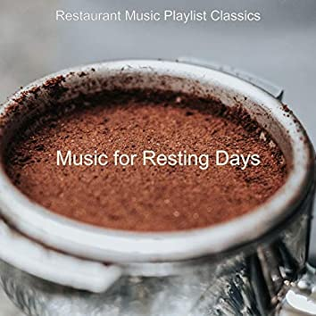 Music for Resting Days