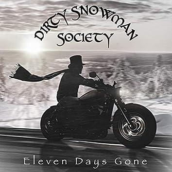 Eleven Days Gone