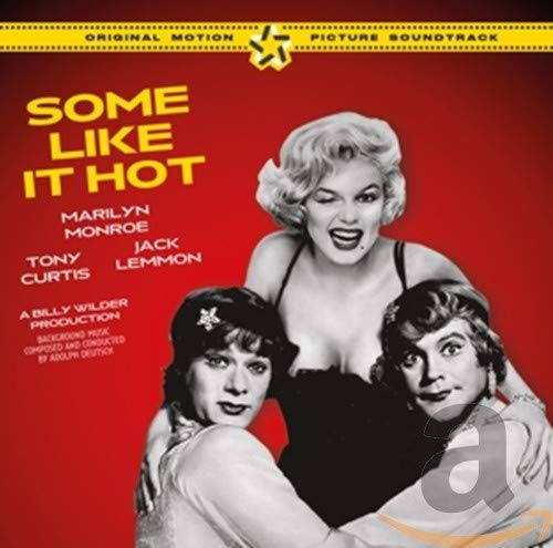 Some Like It Hot (Complete Original Soundtrack)