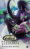 World of Warcraft - Tome : Illidan