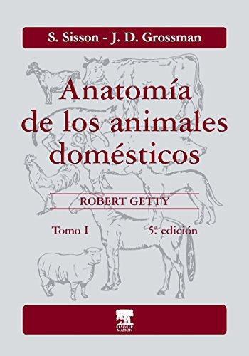 Anatomía de los animales domésticos. Tomo I (Spanish Edition)