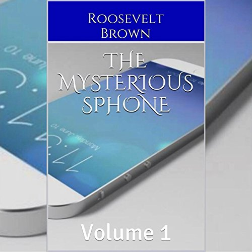 The Mysterious sPhone: Volume 1 cover art