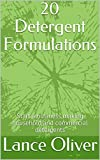 20 Detergent Formulations: Start a business making household and commercial detergents