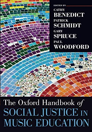Compare Textbook Prices for The Oxford Handbook of Social Justice in Music Education Oxford Handbooks Reprint Edition ISBN 9780190886639 by Benedict, Cathy,Schmidt, Patrick,Spruce, Gary,Woodford, Paul