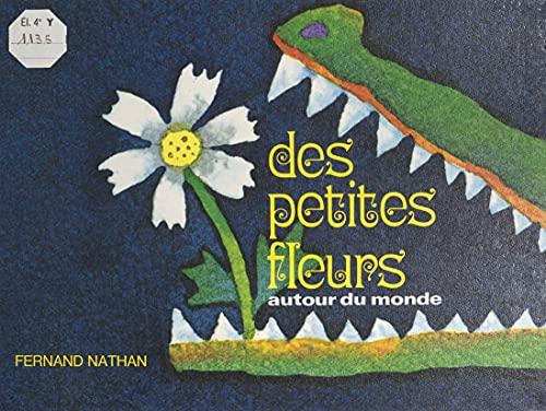 Des petites fleurs: Autour du monde