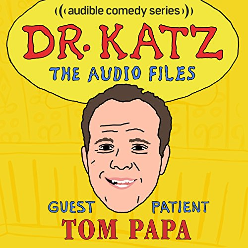 Ep. 11: Tom Papa (Dr. Katz: The Audio Files) cover art