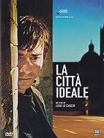 La Citta' Ideale [Italian Edition]
