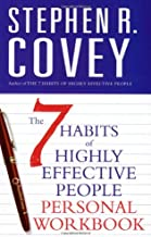 Covey, S: 7 Habits of Highly Effective People Personal Workb: Personal Workbook