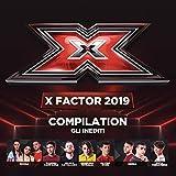 X Factor 2019 - Compilation - Gli Inediti