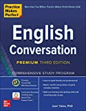 Practice Makes Perfect: English Conversation, Premium Third Edition