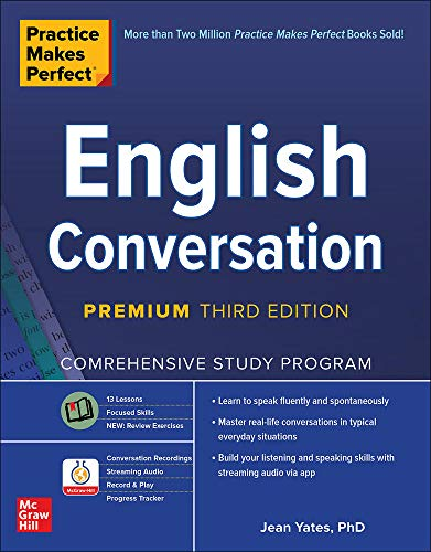 English Conversation: Comprehensive Study Program (Practice Makes Perfect)