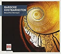 Beautiful Baroque by Various Composers (2007-09-18)