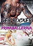 Der Rocker und die süße Primaballerina: Rockerroman (Death Scorpions MC 1)