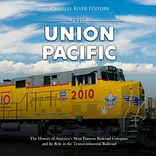 The Union Pacific audiobook cover art