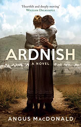 Ardnish: A Novel by [Angus MacDonald]