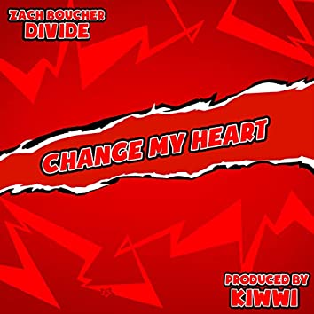 Change My Heart (feat. Divide)