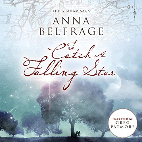 To Catch a Falling Star Audiobook By Anna Belfrage cover art
